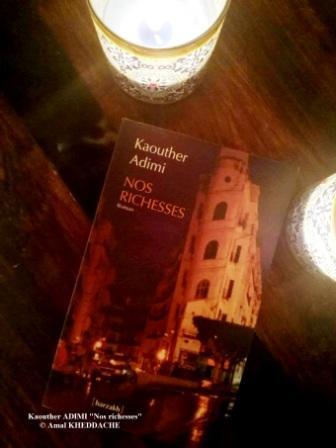 kaouther adimi nos richesses seuil barzakh 2017 goncourt renaudot librairie algerie